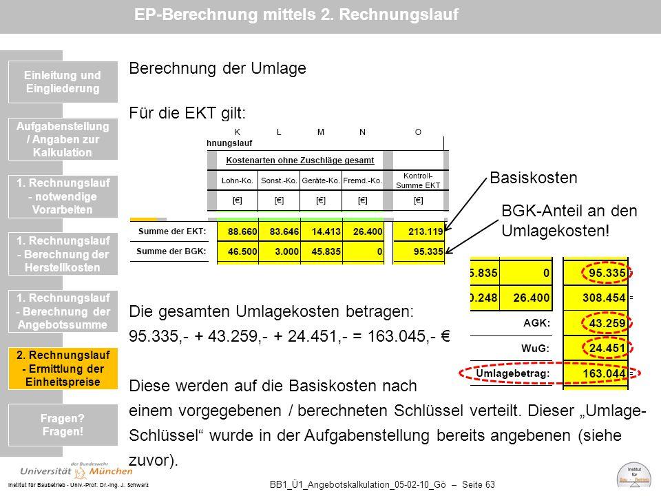 Institut für Baubetrieb - Univ.-Prof. Dr.-Ing. J. Schwarz BB1_Ü1_Angebotskalkulation_05-02-10_Gö – Seite 63 Einleitung und Eingliederung Berechnung de