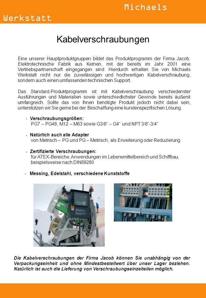 Eine unserer Hauptproduktgruppen bildet das Produktprogramm der Firma Jacob, Elektrotechnische Fabrik aus Kernen, mit der bereits im Jahr 2001 eine Vertriebspartnerschaft eingegangen sind.