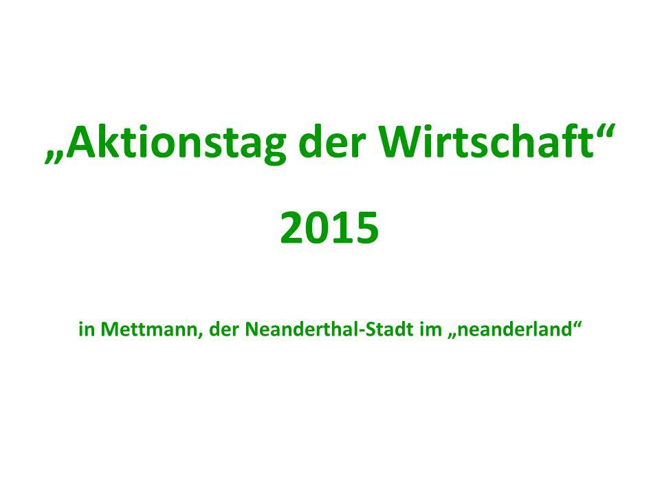 """""""Aktionstag der Wirtschaft 2015 in Mettmann, der Neanderthal-Stadt im """"neanderland"""