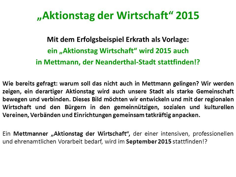 """""""Aktionstag der Wirtschaft 2015 Mit dem Erfolgsbeispiel Erkrath als Vorlage: ein """"Aktionstag Wirtschaft wird 2015 auch in Mettmann, der Neanderthal-Stadt stattfinden!."""
