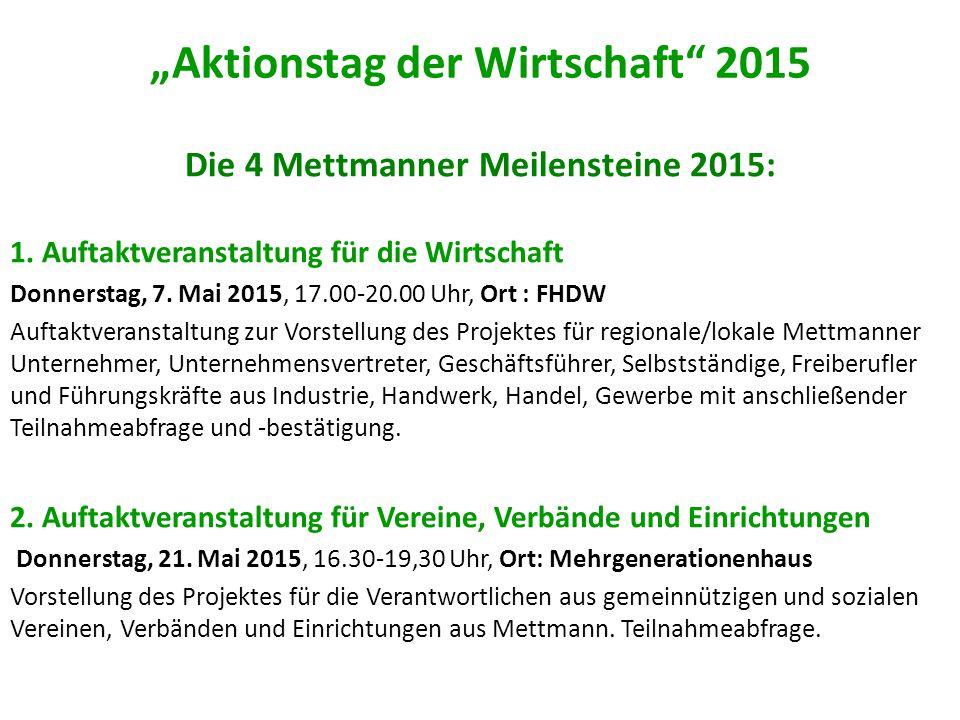 """""""Aktionstag der Wirtschaft 2015 Die 4 Mettmanner Meilensteine 2015: 1."""