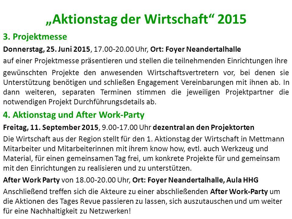 """""""Aktionstag der Wirtschaft 2015 3.Projektmesse Donnerstag, 25."""