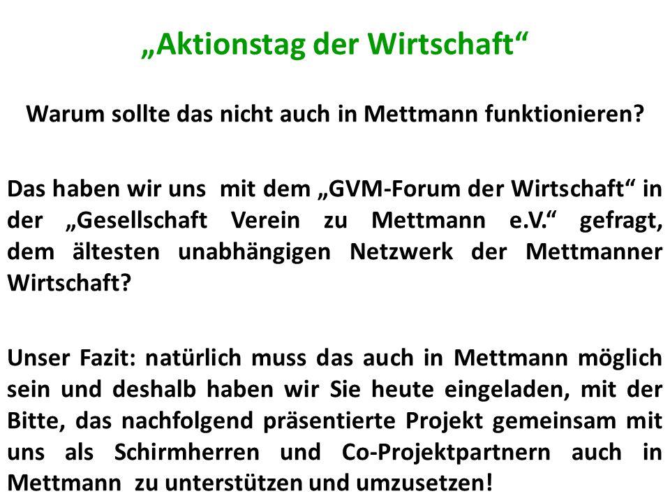 """""""Aktionstag der Wirtschaft Warum sollte das nicht auch in Mettmann funktionieren."""