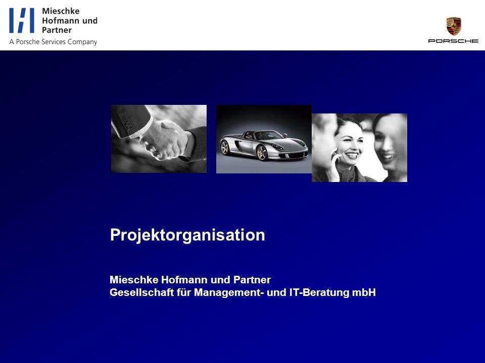 Titel der Folie Projektorganisation Mieschke Hofmann und Partner Gesellschaft für Management- und IT-Beratung mbH