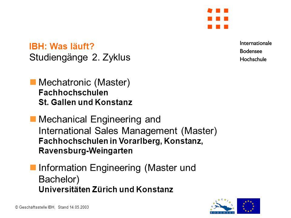 © Geschäftsstelle IBH, Stand 14.05.2003 Mechatronic (Master) Fachhochschulen St.