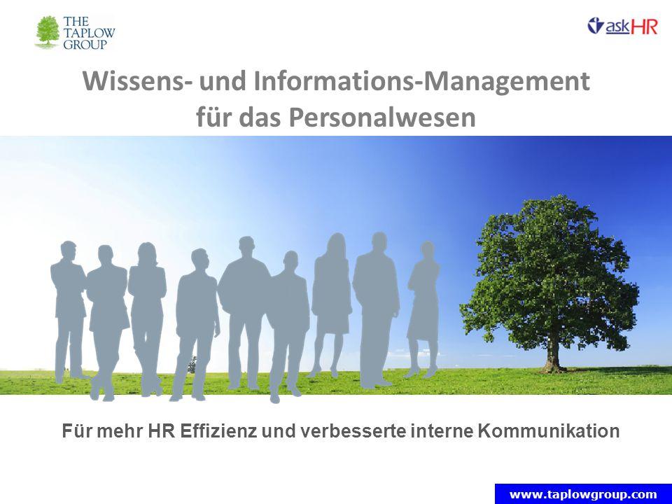 www.taplowgroup.com Für mehr HR Effizienz und verbesserte interne Kommunikation Wissens- und Informations-Management für das Personalwesen