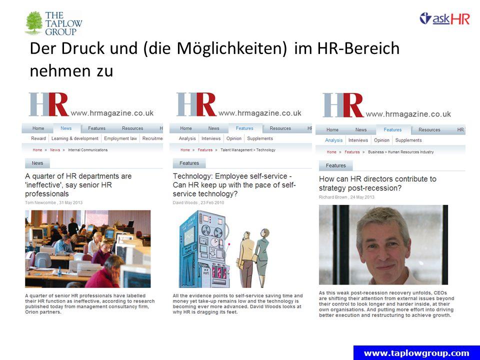 www.taplowgroup.com Der Druck und (die Möglichkeiten) im HR-Bereich nehmen zu
