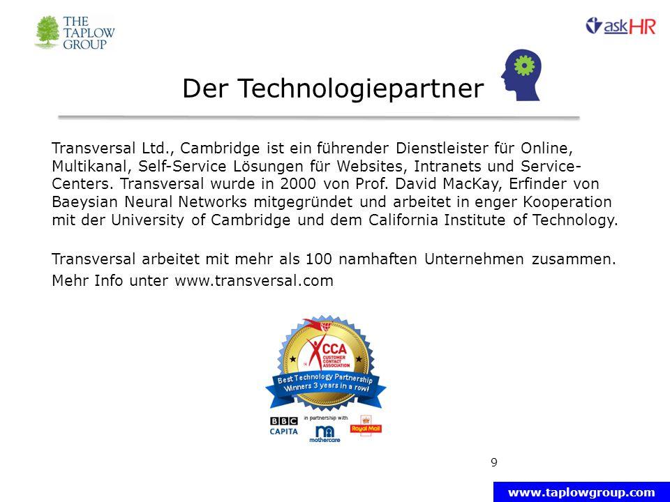 www.taplowgroup.com Der Technologiepartner 9 Transversal Ltd., Cambridge ist ein führender Dienstleister für Online, Multikanal, Self-Service Lösungen für Websites, Intranets und Service- Centers.