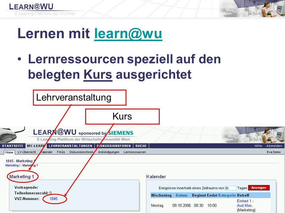 L EARN @ WU E-Learning-Plattform der WU-Wien Rainer Baier Institut für Wirtschaftspädagogik 9 Lernen mit learn@wulearn@wu Lernressourcen speziell auf