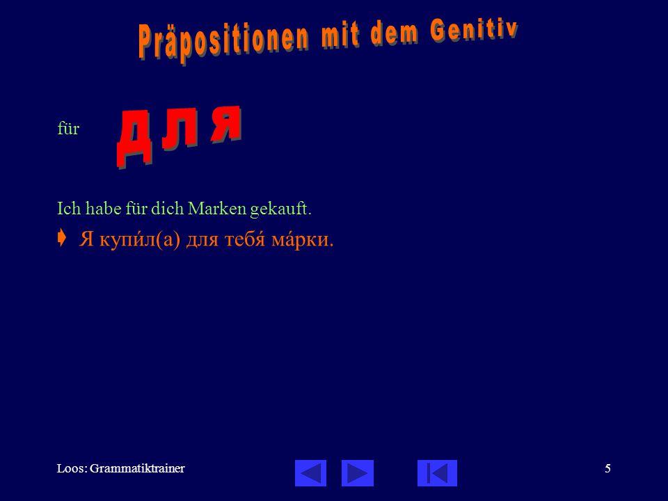 Loos: Grammatiktrainer26 Manchmal unterscheidet sich die Verwendung von в und на im Russischen und Deutschen.