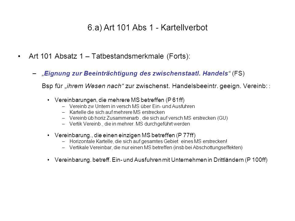 """6.a) Art 101 Abs 1 - Kartellverbot Art 101 Absatz 1 – Tatbestandsmerkmale (Forts): –""""Eignung zur Beeinträchtigung des zwischenstaatl. Handels"""" (FS) Bs"""