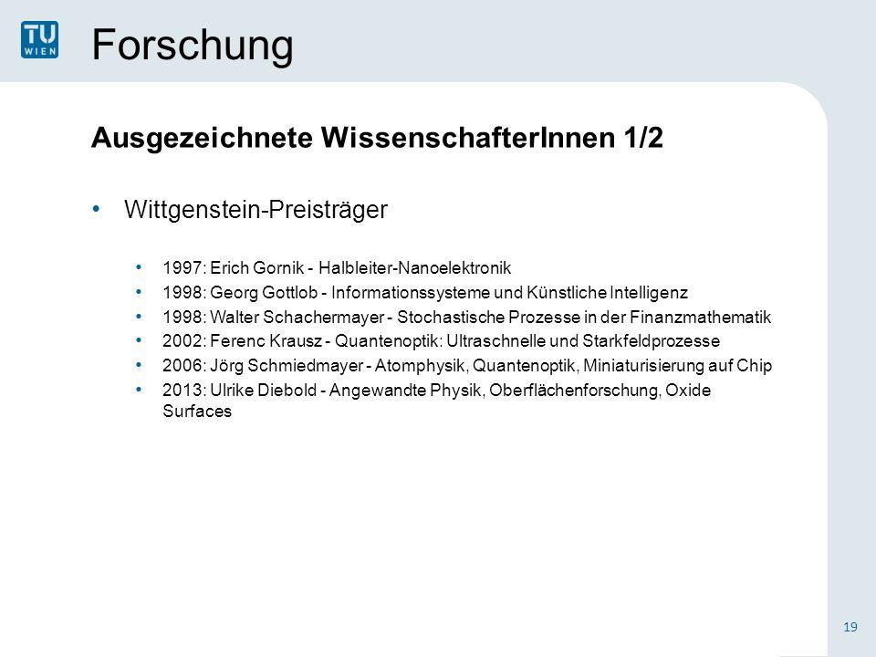 Forschung Ausgezeichnete WissenschafterInnen 1/2 Wittgenstein-Preisträger 1997: Erich Gornik - Halbleiter-Nanoelektronik 1998: Georg Gottlob - Informa