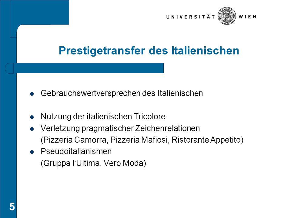 Prestigetransfer des Italienischen Gebrauchswertversprechen des Italienischen Nutzung der italienischen Tricolore Verletzung pragmatischer Zeichenrela