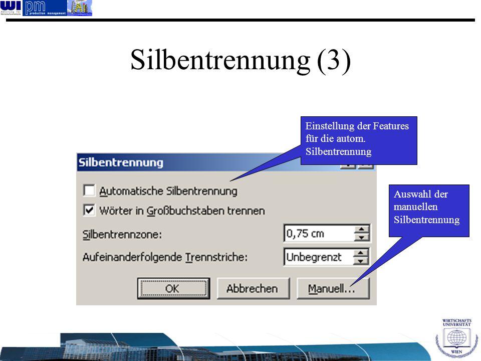 Auswahl der manuellen Silbentrennung Einstellung der Features für die autom. Silbentrennung Silbentrennung (3)