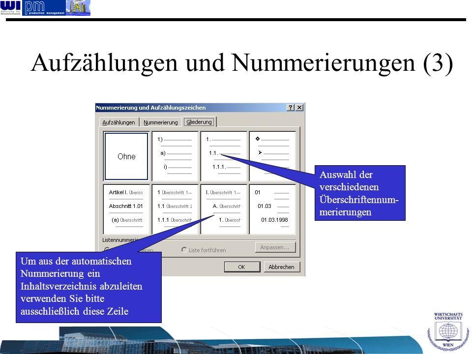 Auswahl der verschiedenen Überschriftennum- merierungen Um aus der automatischen Nummerierung ein Inhaltsverzeichnis abzuleiten verwenden Sie bitte au