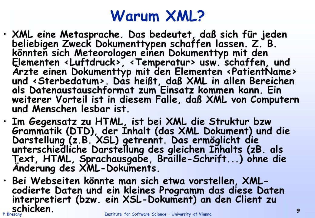 Institute for Software Science – University of ViennaP.Brezany 60 Relational DBs versus XML