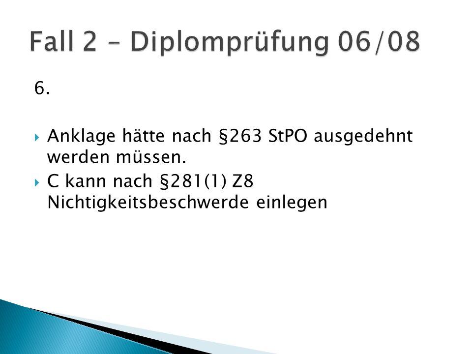 6.  Anklage hätte nach §263 StPO ausgedehnt werden müssen.