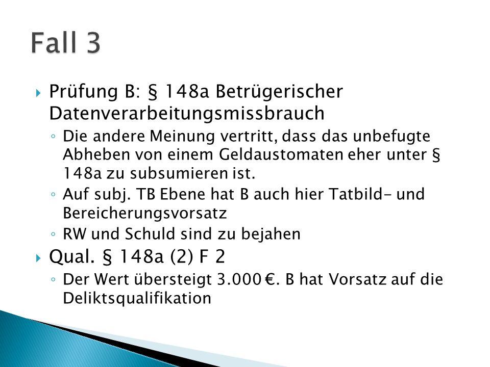  Prüfung A: § 164 (2) Hehlerei ◦ A nimmt die 2.000 € die aus einer mit Strafe bedrohten Handlung gegen fremdes Vermögen (127 oder 148a) an sich bringt, bzw.
