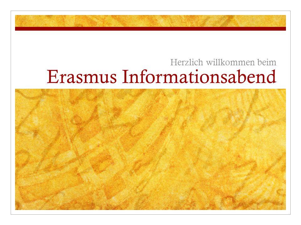 Erasmus Informationsabend Herzlich willkommen beim