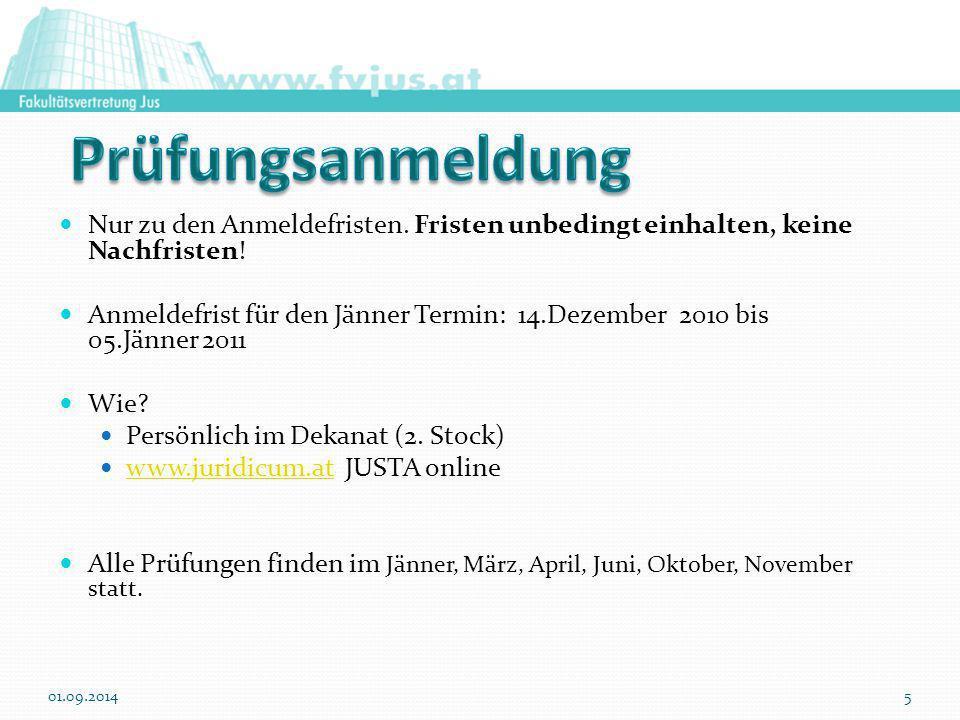 Nur zu den Anmeldefristen. Fristen unbedingt einhalten, keine Nachfristen! Anmeldefrist für den Jänner Termin: 14.Dezember 2010 bis 05.Jänner 2011 Wie