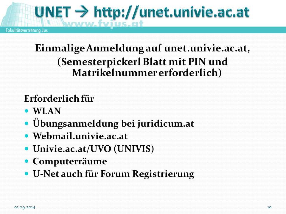 Einmalige Anmeldung auf unet.univie.ac.at, (Semesterpickerl Blatt mit PIN und Matrikelnummer erforderlich) Erforderlich für WLAN Übungsanmeldung bei j