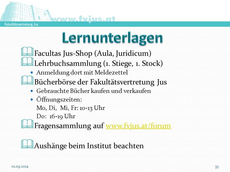  Facultas Jus-Shop (Aula, Juridicum)  Lehrbuchsammlung (1. Stiege, 1. Stock) Anmeldung dort mit Meldezettel  Bücherbörse der Fakultätsvertretung Ju