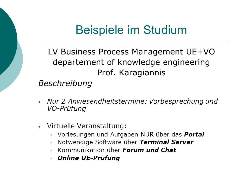 Beispiele im Studium LV Business Process Management UE+VO  Erfahrungen  + : Kompatibilität mit d.