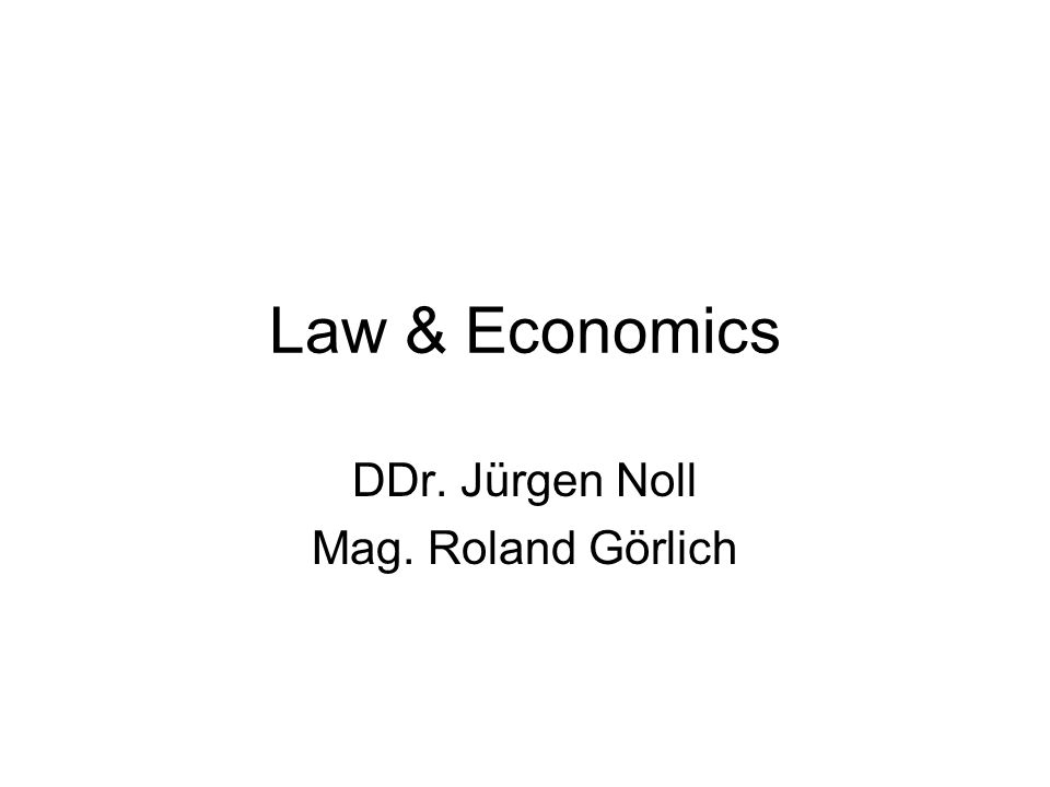 POLITICAL ECONOMY Law & Economics: