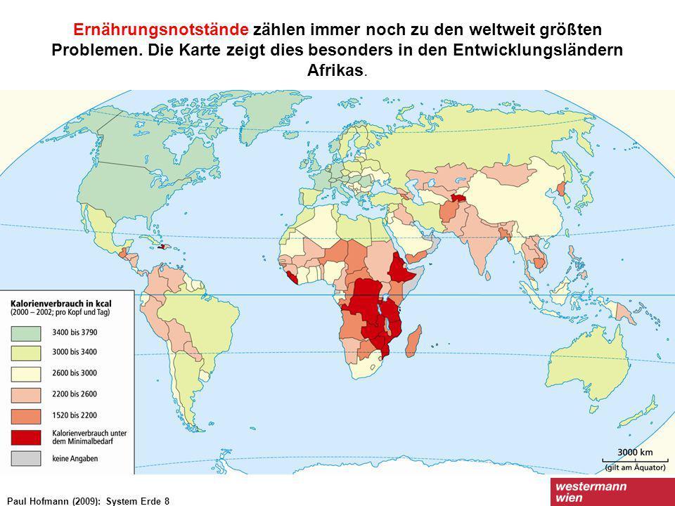 Ernährungsnotstände zählen immer noch zu den weltweit größten Problemen. Die Karte zeigt dies besonders in den Entwicklungsländern Afrikas. Paul Hofma