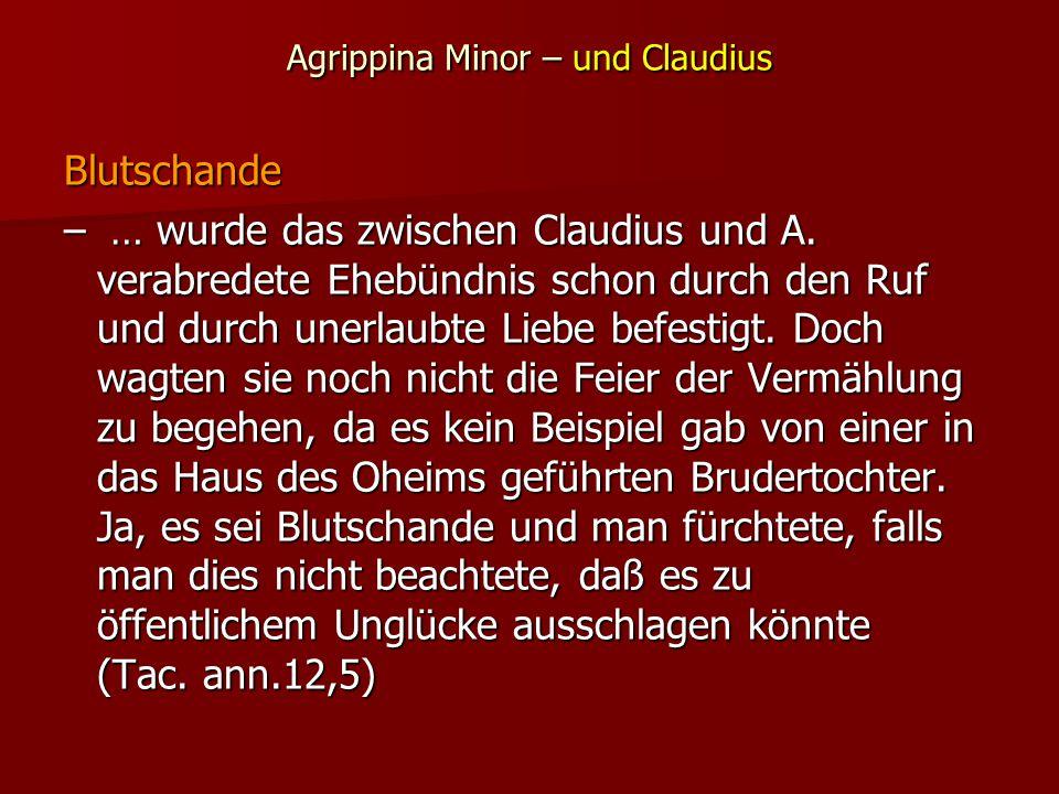 Agrippina Minor – und Claudius Blutschande – … wurde das zwischen Claudius und A.
