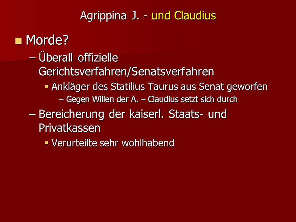 Agrippina J.- und Claudius Morde. Morde.