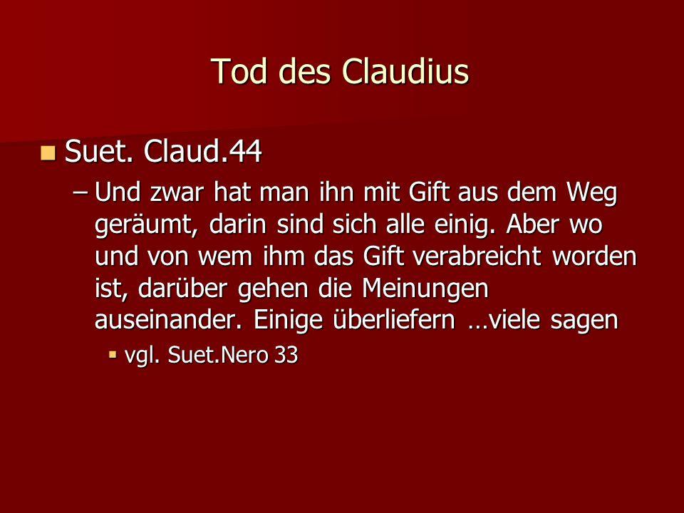 Tod des Claudius Suet.Claud.44 Suet.