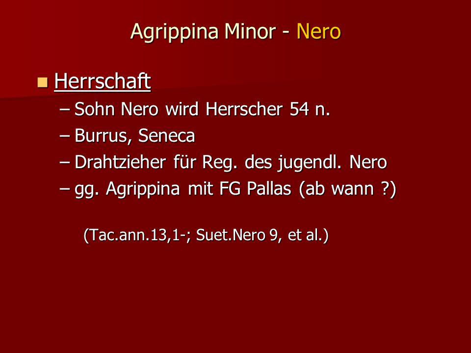 Agrippina Minor - Nero Herrschaft Herrschaft –Sohn Nero wird Herrscher 54 n.