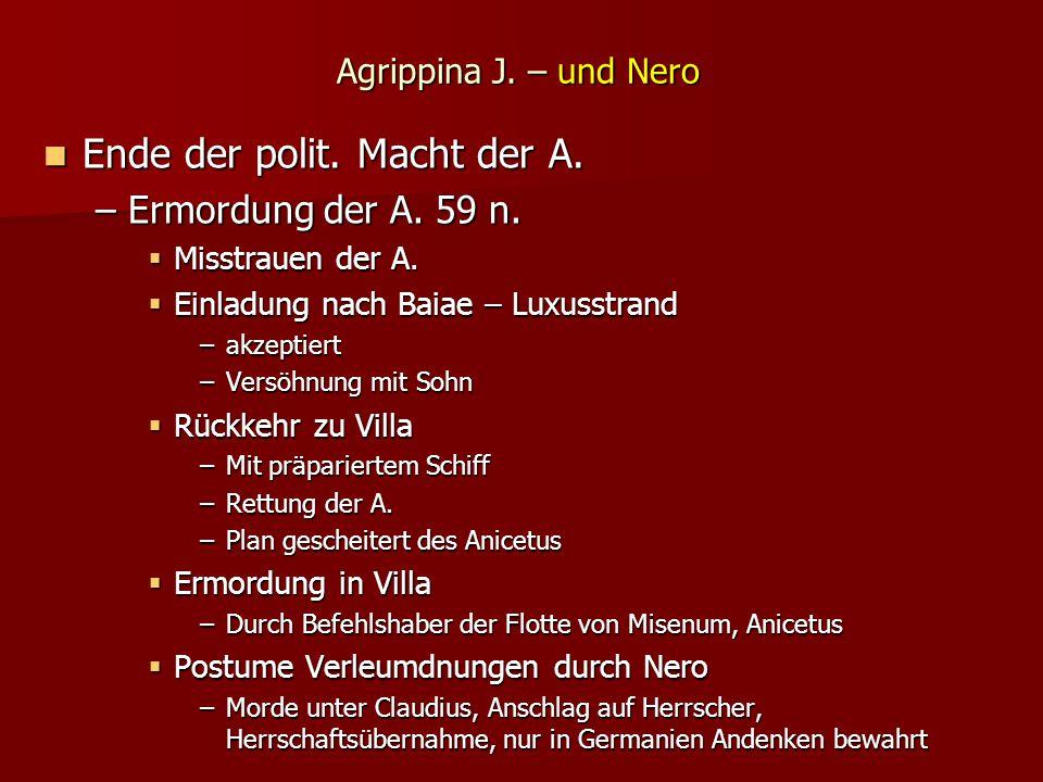 Agrippina J.– und Nero Ende der polit. Macht der A.