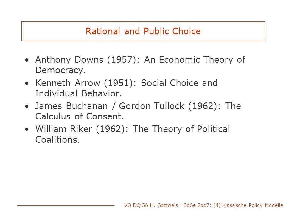 VO D6/G6 H.Gottweis - SoSe 2oo7: (4) Klassische Policy-Modelle Anthony Downs 1957 (deut.