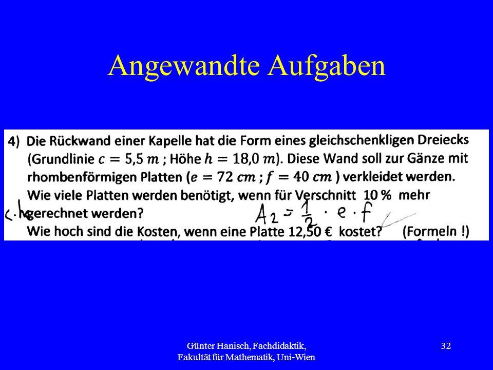 Angewandte Aufgaben Günter Hanisch, Fachdidaktik, Fakultät für Mathematik, Uni-Wien 32