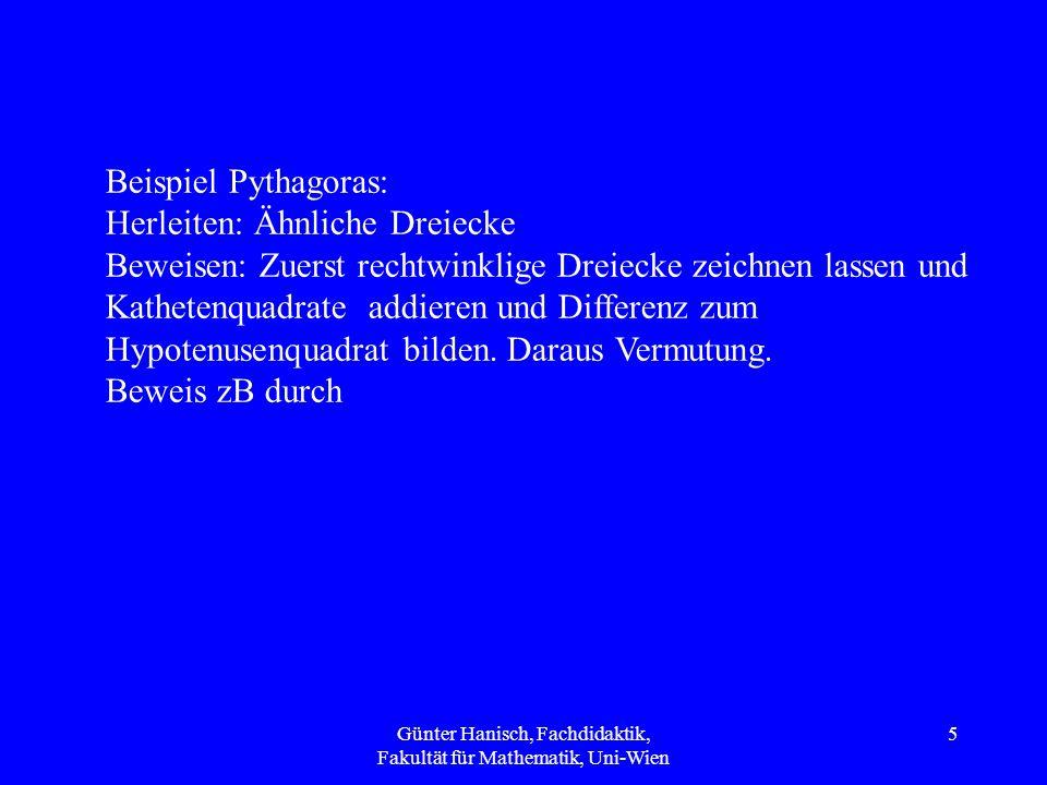 2 = 1 Es sei: a = b |* a a^2 = ab |- b^2 a^2 - b^2 = ab - b^2 (a + b)*(a-b) = b *(a-b) | /(a - b) a + b = b 2b = b (wegen a=b) | / b 2 = 1 Günter Hanisch, Fachdidaktik, Fakultät für Mathematik, Uni-Wien 26