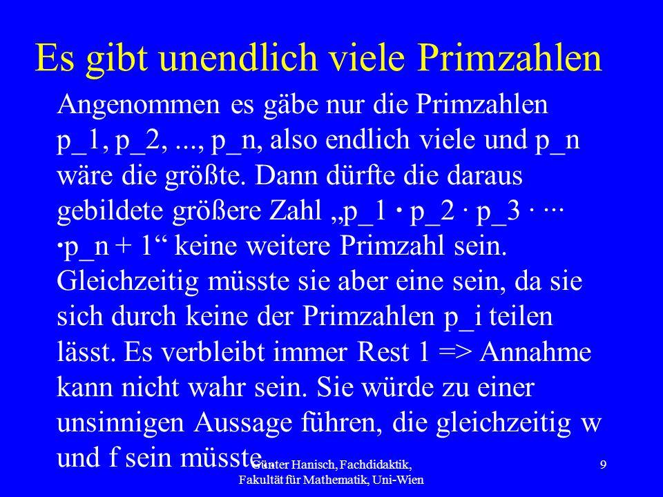 3 > 12 5 > 2 5 - 6 > 2 - 6 (-1) > (-4) (-1) * (-3) > (-4) * (-3) 3 > 12 Günter Hanisch, Fachdidaktik, Fakultät für Mathematik, Uni-Wien 30