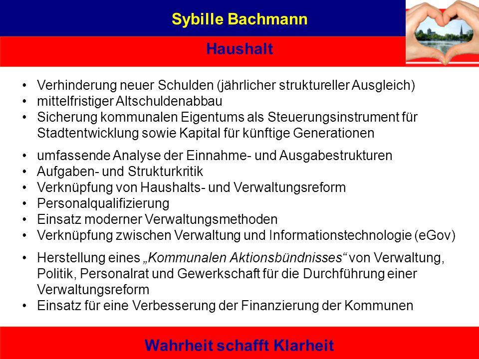 Sybille Bachmann Haushalt Wahrheit schafft Klarheit Verhinderung neuer Schulden (jährlicher struktureller Ausgleich) mittelfristiger Altschuldenabbau