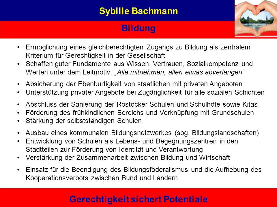 Sybille Bachmann Bildung Gerechtigkeit sichert Potentiale Sybille Bachmann Aus Liebe zu Rostock Eine von hier, die es kann – bürgernah | sachbezogen |