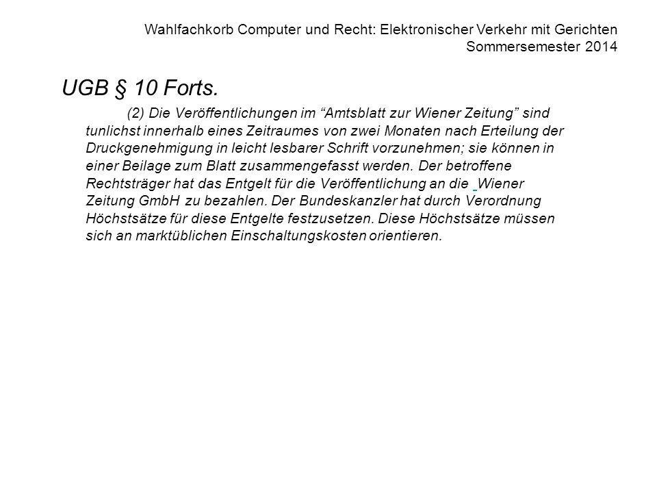 Wahlfachkorb Computer und Recht: Elektronischer Verkehr mit Gerichten Sommersemester 2014 Firmenbuchauszug 3 AUFSICHTSRAT D Dr.