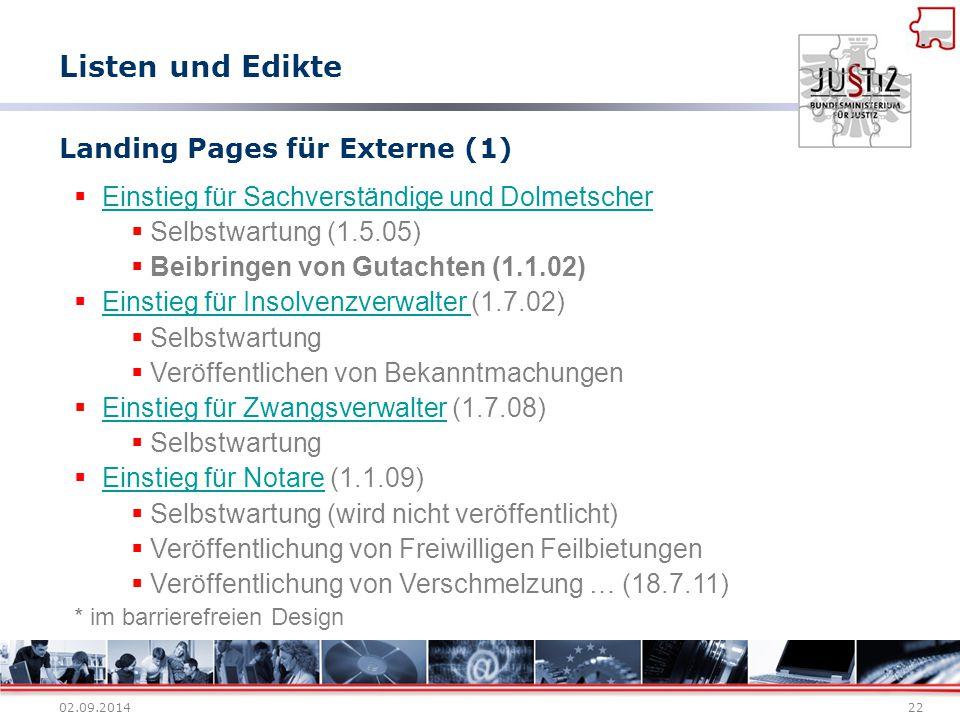 02.09.201422 Landing Pages für Externe (1)  Einstieg für Sachverständige und Dolmetscher Einstieg für Sachverständige und Dolmetscher  Selbstwartung