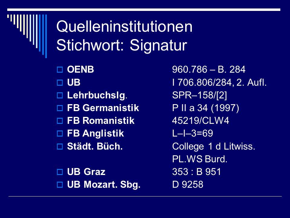 Quelleninstitutionen Stichwort: Signatur  OENB960.786 – B.