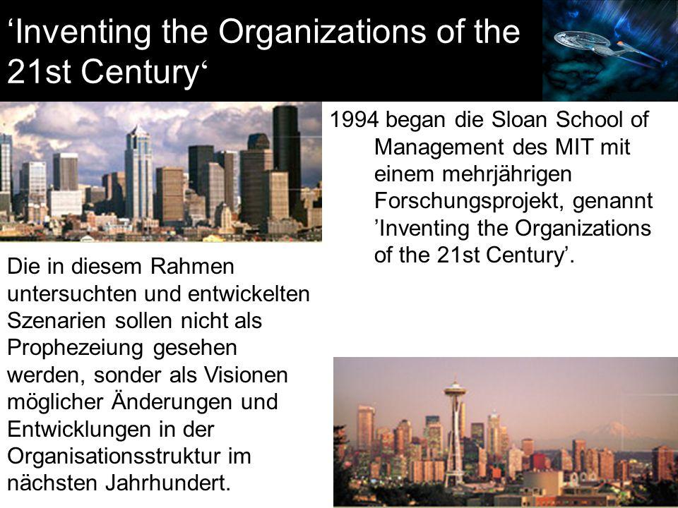 1994 began die Sloan School of Management des MIT mit einem mehrjährigen Forschungsprojekt, genannt 'Inventing the Organizations of the 21st Century'.