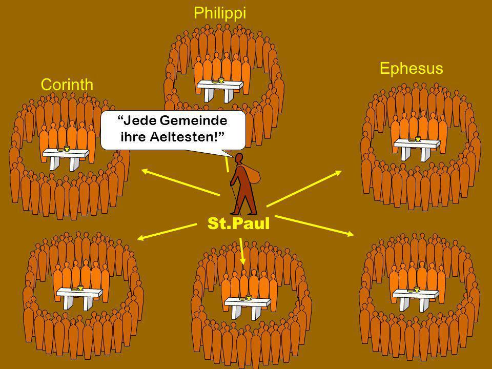 St.Paul Ephesus Corinth Philippi Jede Gemeinde ihre Aeltesten!