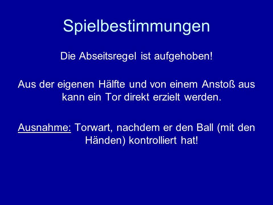 Spielbestimmungen Grundsatz: Wenn die Richtung des Balles durch Gegenstände verändert wird, dann gilt dies als Einfluss von außerhalb! Bei Verstoß: in
