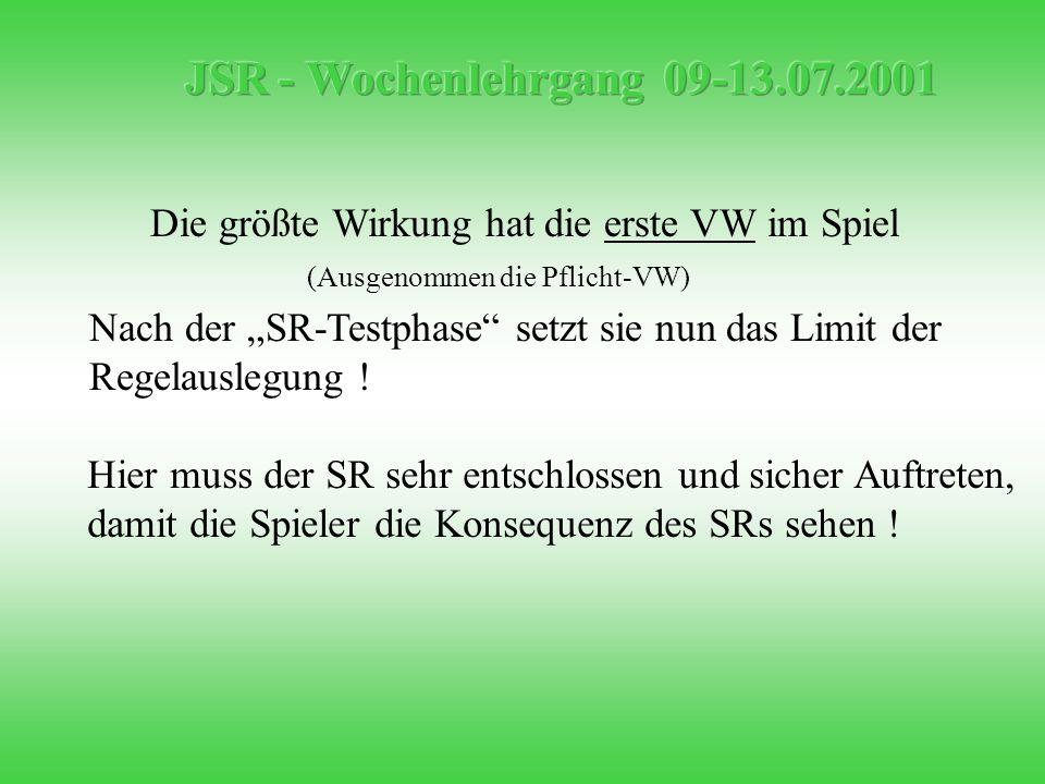 """Die größte Wirkung hat die erste VW im Spiel Nach der """"SR-Testphase setzt sie nun das Limit der Regelauslegung ."""