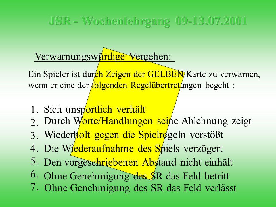 Feldverweiswürdige Vergehen: 1.2. 3. 4. 5. 6. 7.