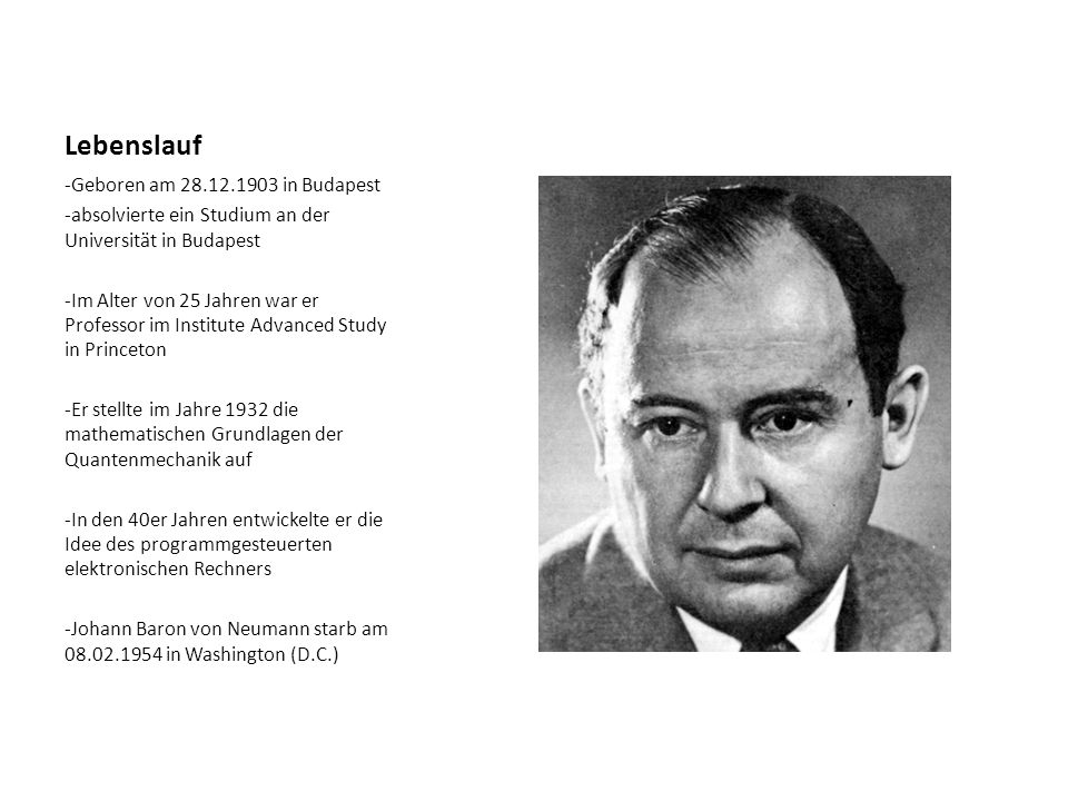 Lebenslauf -Geboren am 28.12.1903 in Budapest -absolvierte ein Studium an der Universität in Budapest -Im Alter von 25 Jahren war er Professor im Inst