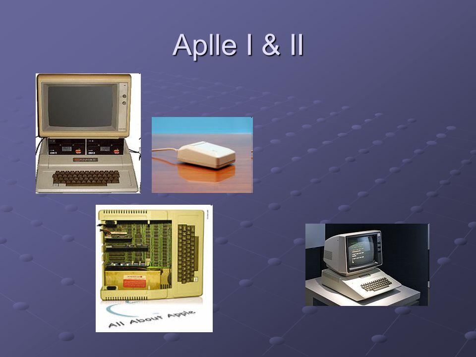 Aplle I & II